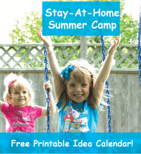 Stay at Home Summer Camp