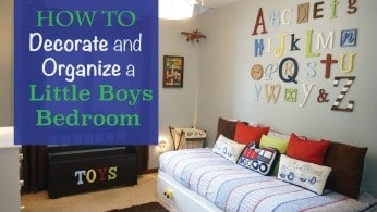Decorate and organize a little boys bedroom