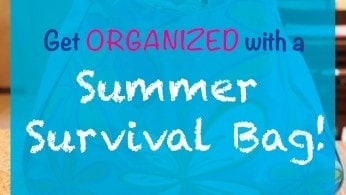 Get Organized with a Summer Survival Kit!