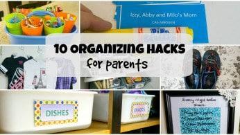 Organizing Hacks for Parents