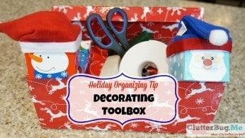 Holiday Organizing Tip – Decorating Toolbox!