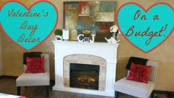 DIY Valentine's Day Decorations on a Budget!