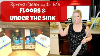 Spring Clean With Me – Floors and Under the Sink!