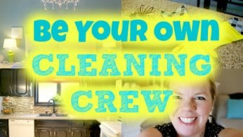 Be Your Own Cleaning Crew