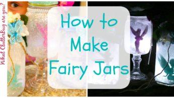 How to Make a Fairy Lantern Jar – Make It Monday