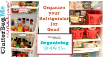 Organized Refrigerator for Good – Organizing Tip of the Day