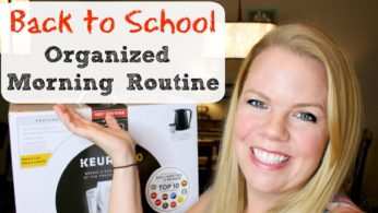 Back to School – Organized Morning Routine