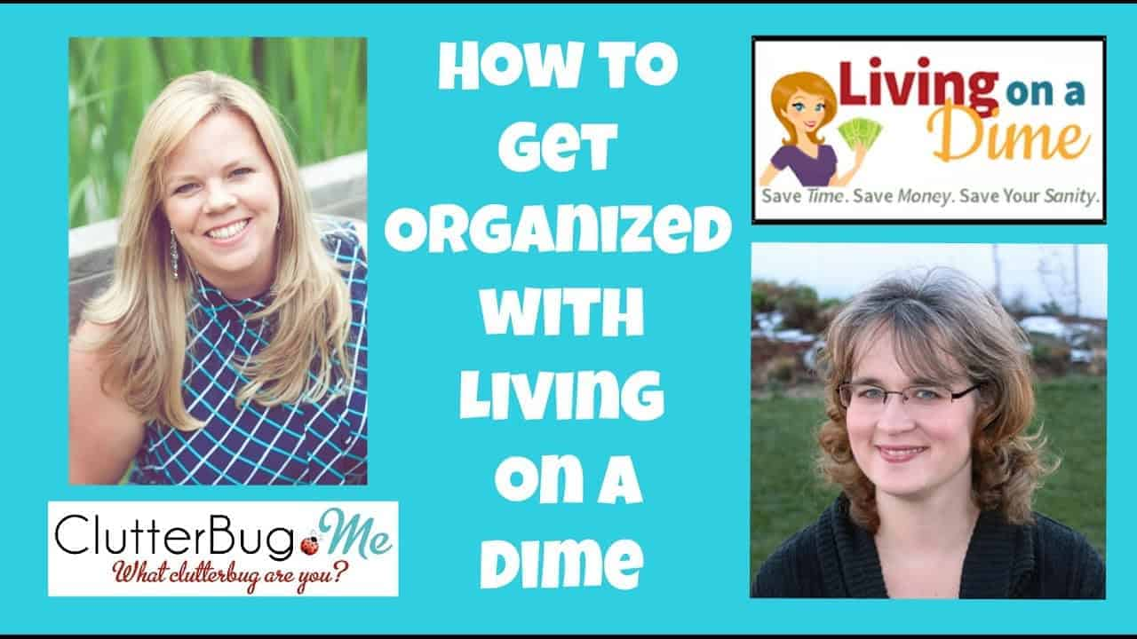 how to get organized interview with living on a dime. Black Bedroom Furniture Sets. Home Design Ideas