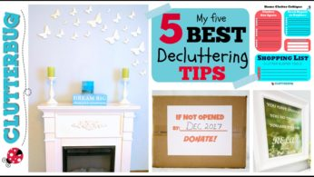 MY 5 BEST DECLUTTERING TIPS – Get a Clutter Free Home