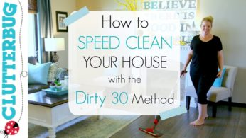 Speed Clean With Me – Speed Cleaning My House with Dirty 30 Routine