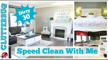 Speed Clean with Me – Dirty 30 Cleaning Routine
