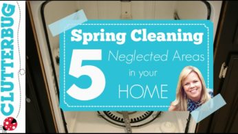 Spring Cleaning Routine – 5 Areas to Deep Clean in your Home