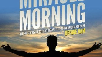 The Miracle Morning Routine
