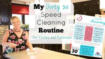 My Dirty 30 Speed Cleaning Routine – Kitchen and Bathrooms