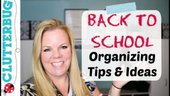 Back to School Organization – Top 5 Tips, Ideas and Hacks