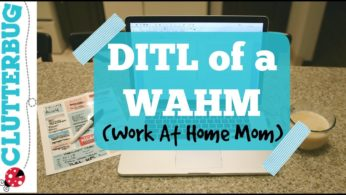Day in Life of a WAHM {Working at Home Mom} Vlog