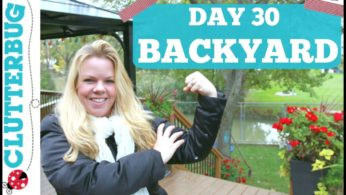 Day 30 – Backyard – 30 Day Decluttering Challenge