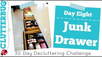 Day Eight – Junk Drawer – 30 Day Decluttering Challenge