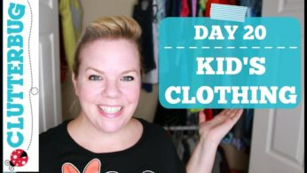 Day 20 – Kid's Clothing – 30 Day Decluttering Challenge