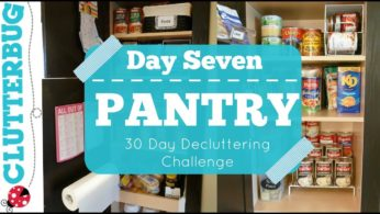 Day Seven – Pantry – 30 Day Decluttering Challenge