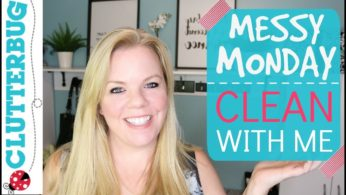 Messy Monday Motivation – Clean With Me