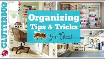 Organizing Tips and Tricks for Bees – ClutterBug Organizing