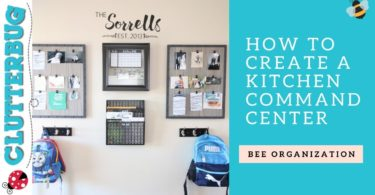 How to Create a Kitchen Command Center – Bee Organizing Ideas 🐝