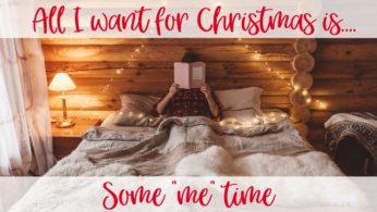 Self Care for Christmas