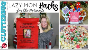 Lazy Mom Hacks for the Holidays