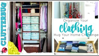 Organize Your Clothing – Week 5 – Hug Your Home Challenge