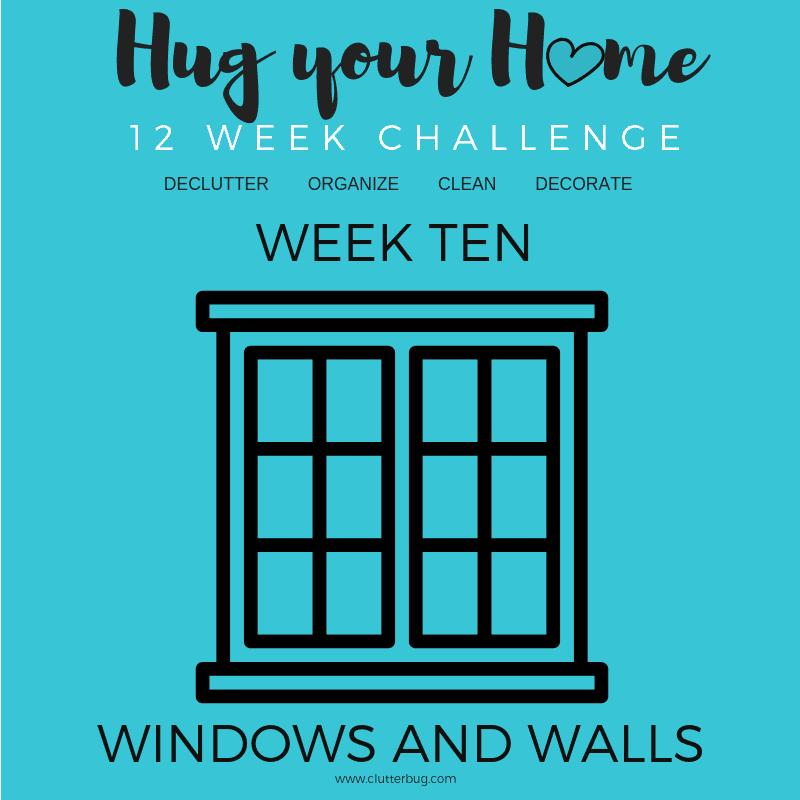 How to Wash Walls & Windows – Week 10 – Hug Your Home Challenge