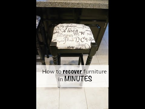 How to recover stools or chairs in minutes
