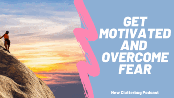 How to overcome fear and get motivation in your life