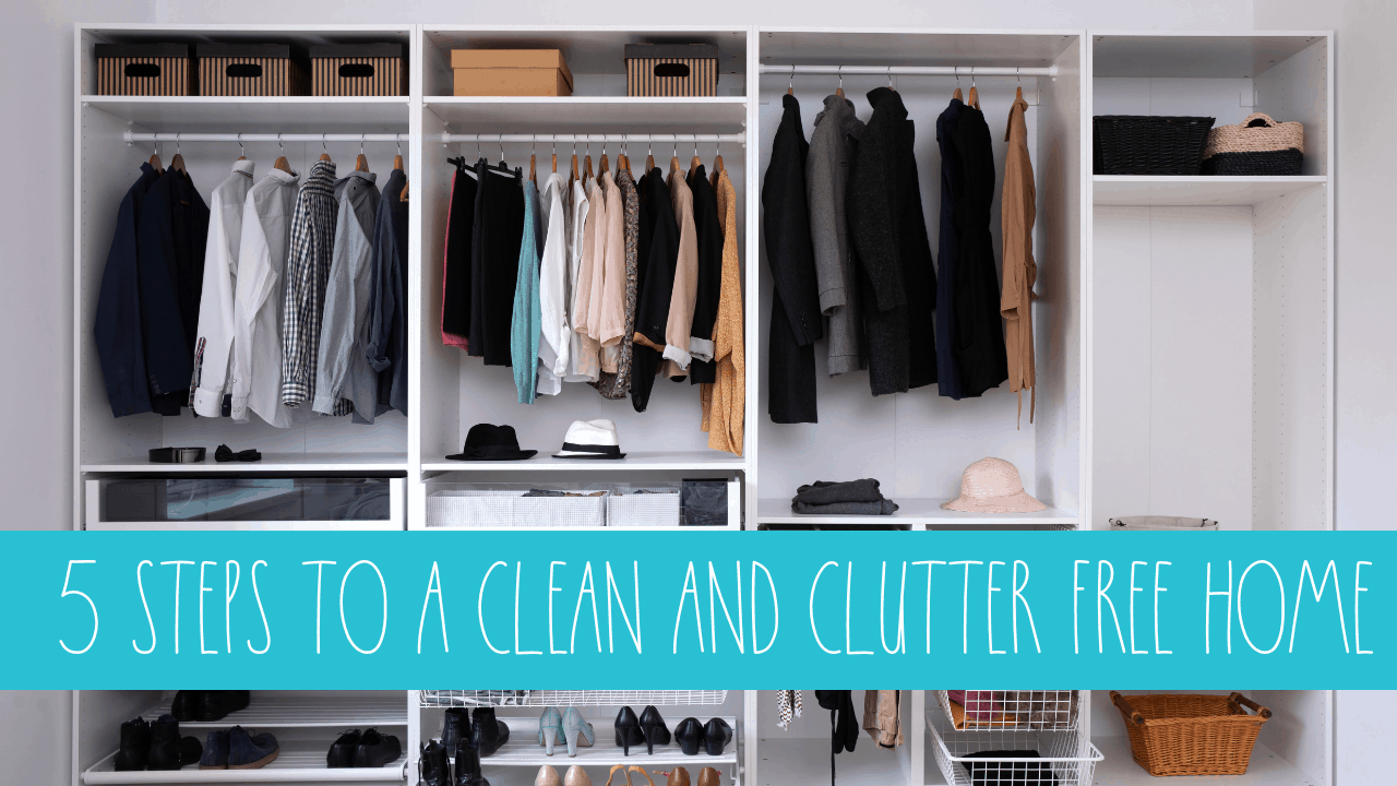 5 Steps to a Clean Home – Podcast