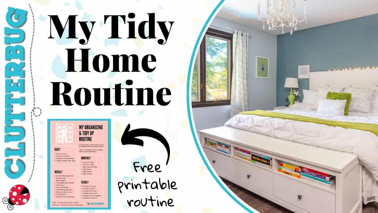 My Tidy Home Routine