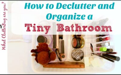 How to Declutter and Organize a Tiny Bathroom