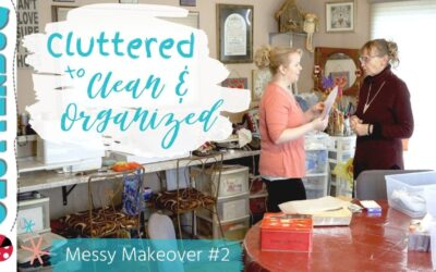 Cluttered to Clean and Organized – Messy Makeover #2