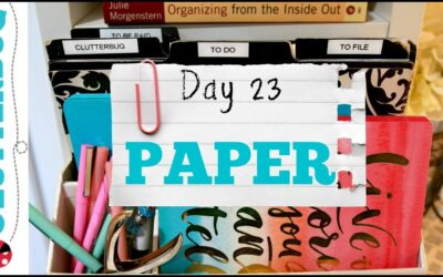 Day 23 – Paper – 30 Day Decluttering Challenge