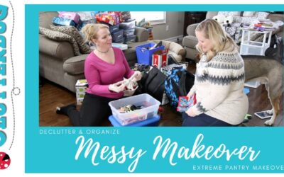 Extreme Pantry Declutter and Organize – Messy Makeovers Series #1