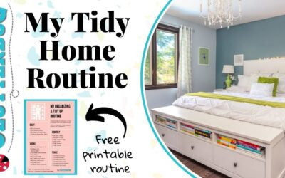 My Tidy Home Routine – Daily, Weekly & Monthly Routine with Free Printable!