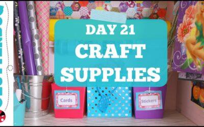 Day 21 – Craft Supplies – 30 Day Decluttering Challenge