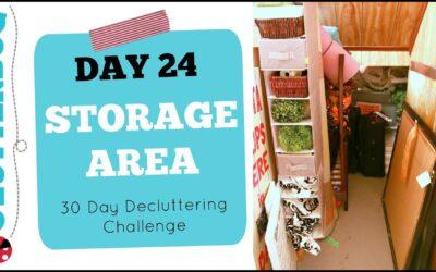 Day 24 – Storage Area – 30 Day Decluttering Challenge