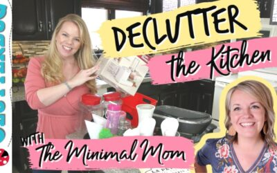 Declutter your Kitchen with Me & The Minimal Mom