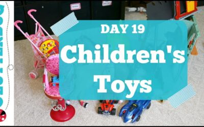 Day 19 – Children's Toys – 30 Day Decluttering Challenge