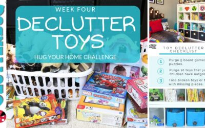 Declutter Kids Toys – Week 4 – Hug Your Home Challenge