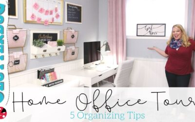 Home Office Tour – 5 Organizing Tips