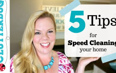 5 Speed Cleaning Tips & Ideas For Your Home