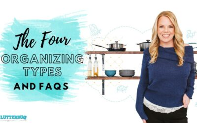 The Four Organizing Styles – Breakdown and FAQs