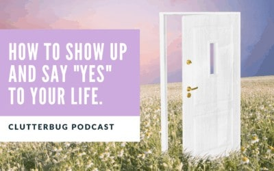 """How to show up and say """"YES"""" to your dreams."""