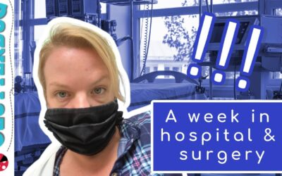 I spent a week in the hospital and had emergency surgery! My life update